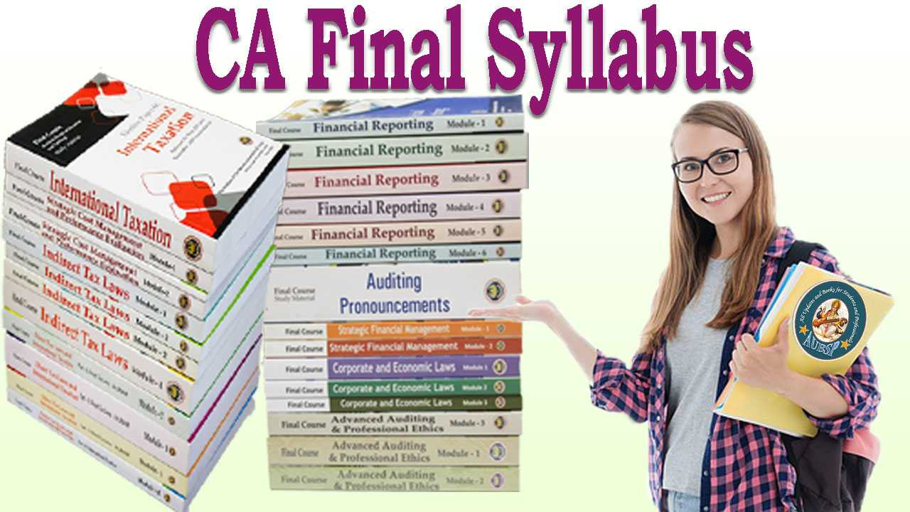 CA Final Subjects and New Syllabus Revised for Nov 2019 Exams
