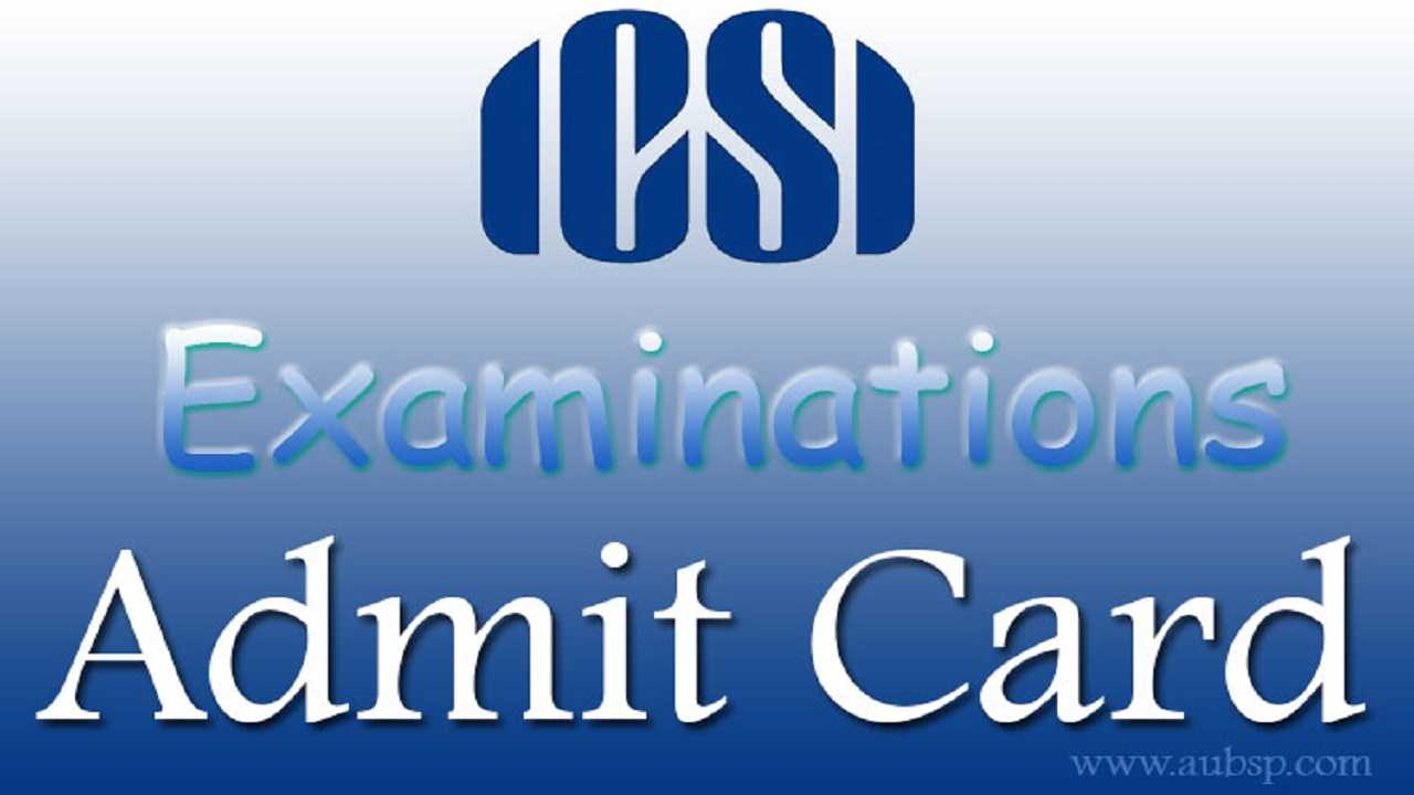 Download CS Foundation Admit Card Dec 5 by ICSI ICSI - AUBSP